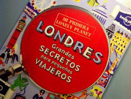 Mi primera Lonely Planet de Londres para pequeños viajeros